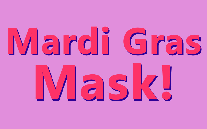 Make a Festive Mardi Gras Mask
