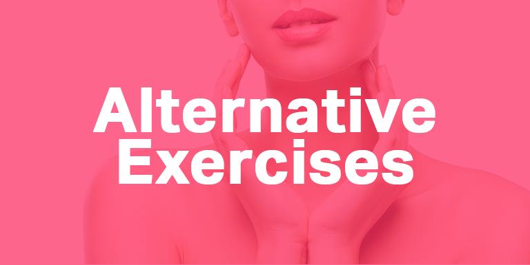 Facial Flex Alternative Exercises